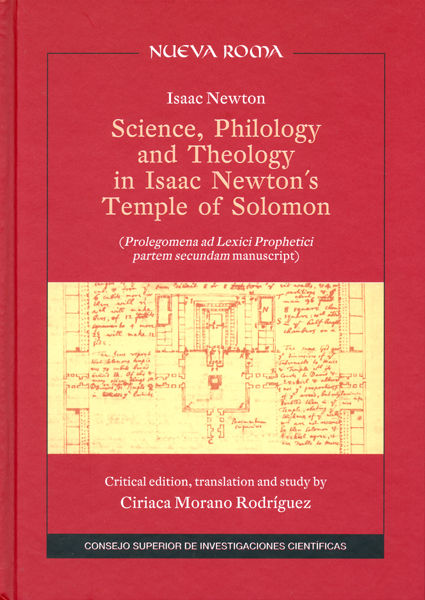 Science philology and theology in isaac newtons temple of s