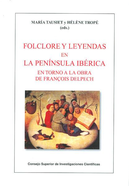 Folclore y leyendas en la peninsula iberica en torno a la