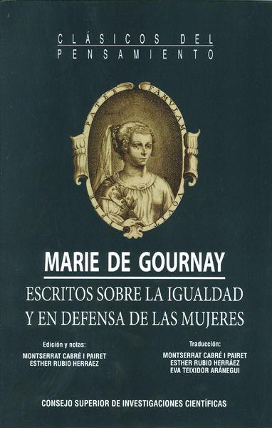 Marie de gournay escritos sobre la igualdad y en defensa