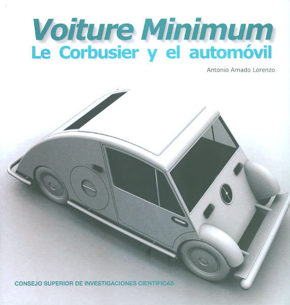 Voiture minimum le corbusier y el automovil