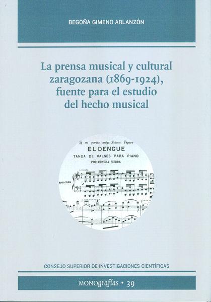 Prensa musical y cultural zarazozana 1869-1924 fuente estud