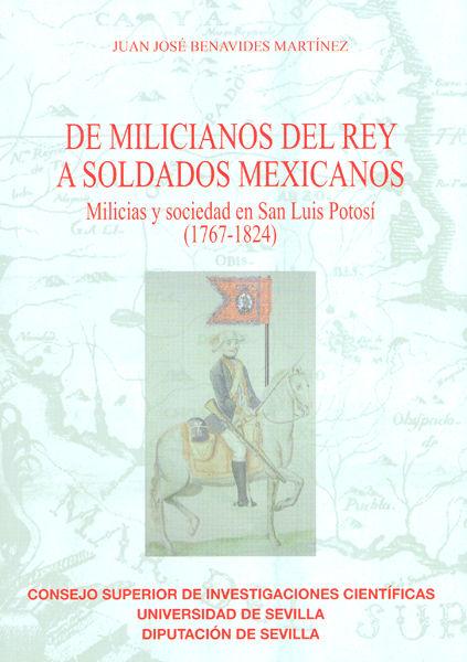 De milicianos del rey a soldados mexicanos