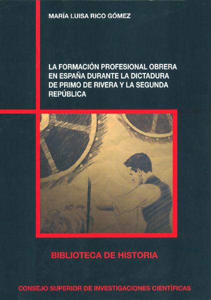 Formacion profesional obrera en españa durante la dictad