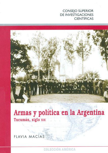 Armas y politica en la argentina