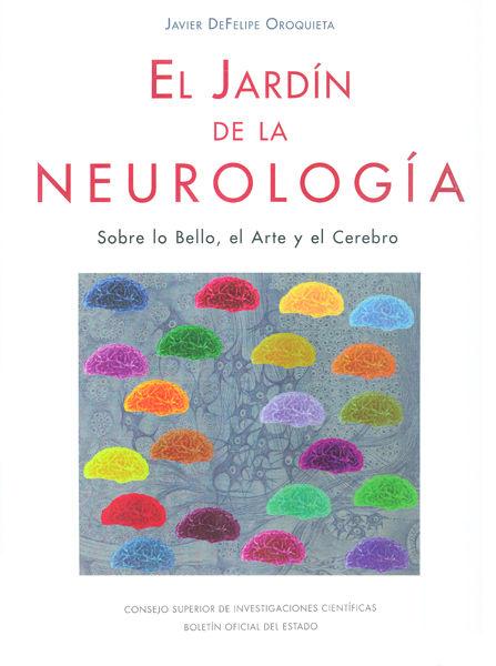 Jardin de la neurologia sobre lo bello el arte y el cerebro