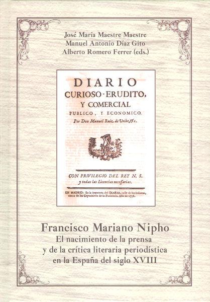 Francisco mariano nipho: el nacimiento de la prensa y de la