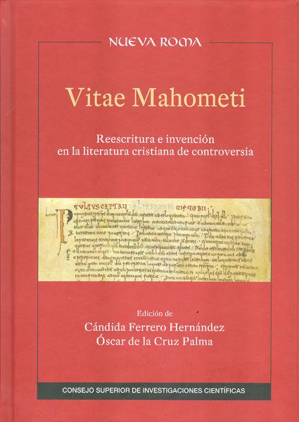 Vitae mahometi reescritura e invencion en la literatura cr