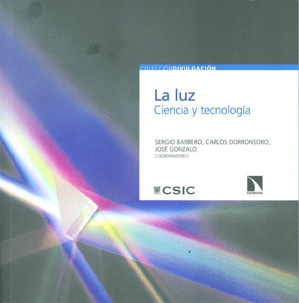 Luz ciencia y tecnologia,la