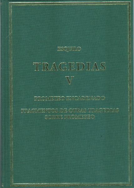 Tragedias v prometeo encadenado fragmentos de otras trag