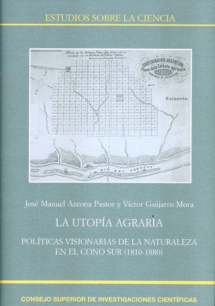 Utopia agraria politicas visionarias de la naturaleza e