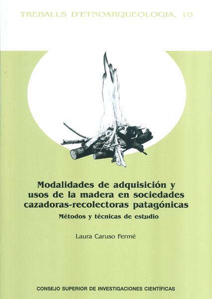 Modalidades de adquisicion y usos de la madera en sociedade