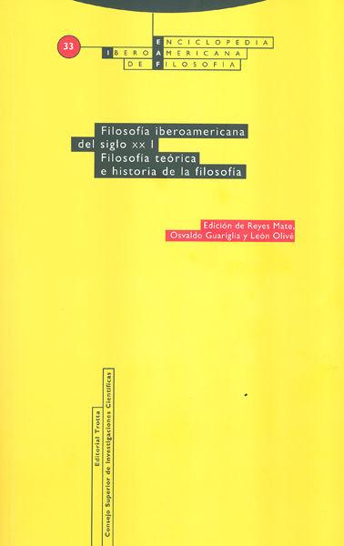 Filosofia iberoamericana del siglo xx. vol. i