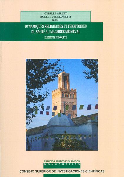 Dynamiques religieuses et territoires du sacre au maghreb m