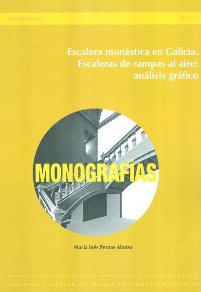 Escalera monastica galicia escaleras rampas al aire