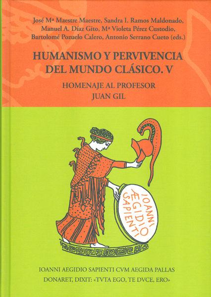 Humanismo y pervivencia del mundo clasico v5 homenaje al pr