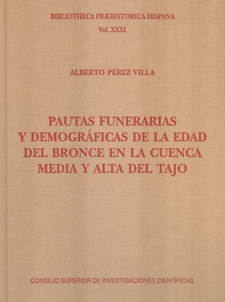 Pautas funerarias y demograficas de la edad del bronce en la