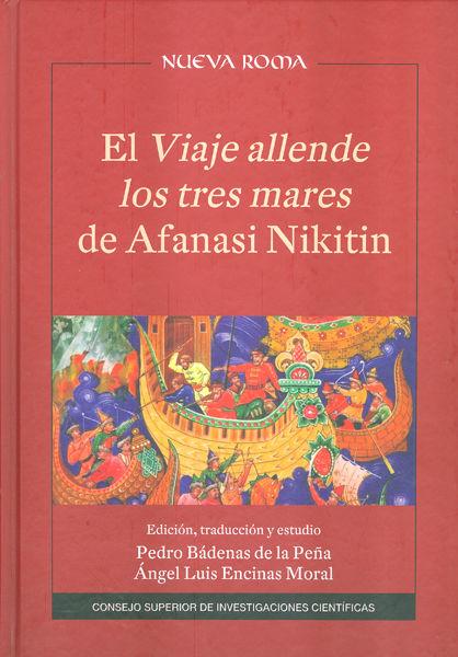 Viaje allende los tres mares de afanasi nikitin