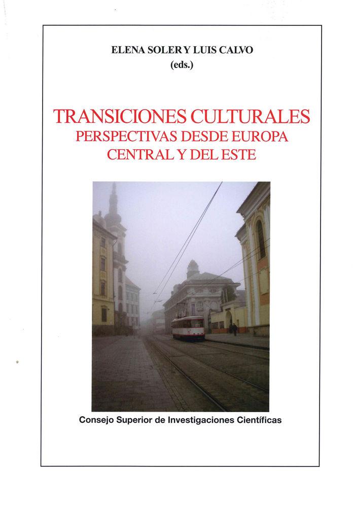 Transiciones culturales: perspectivas desde europa central y