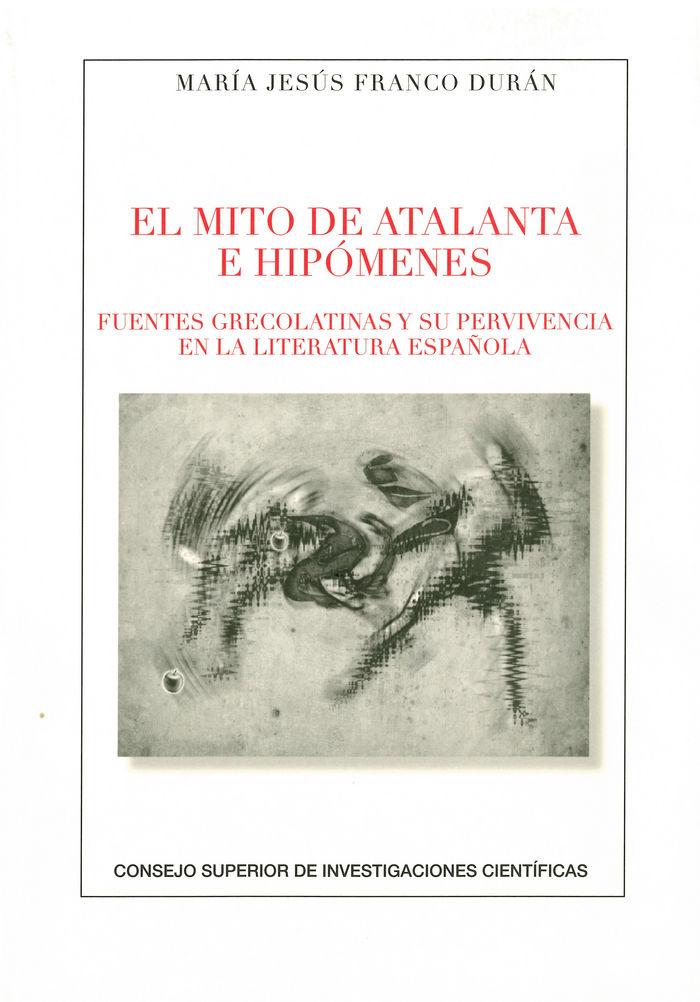 Mito de atalanta e hipomenes: fuentes grecolatinas y su supe