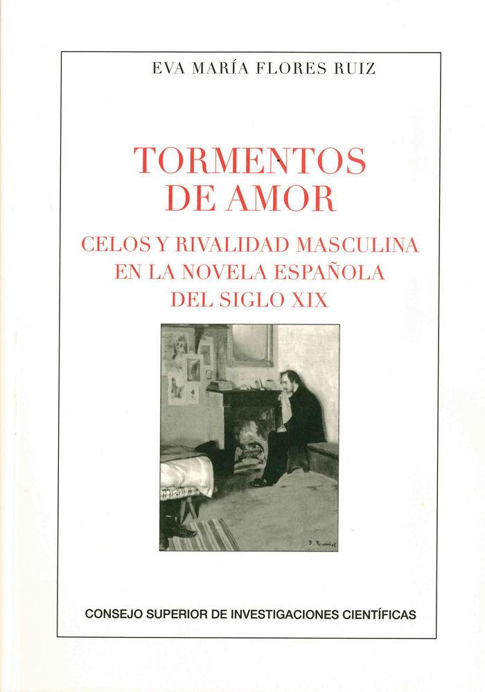 Tormentos de amor: celos y rivalidad masculina en la novela