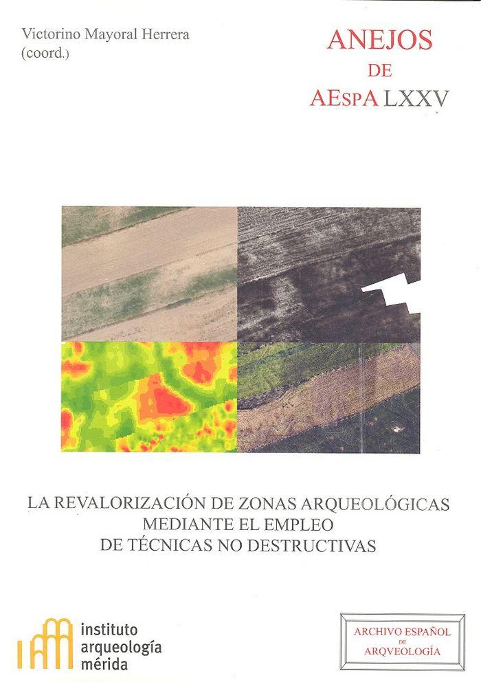 Revalorizacion zonas arqueologicas mediante el empleo