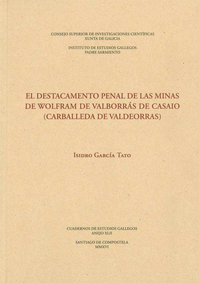 Destacamento penal de las minas de wolfram de valborras de c
