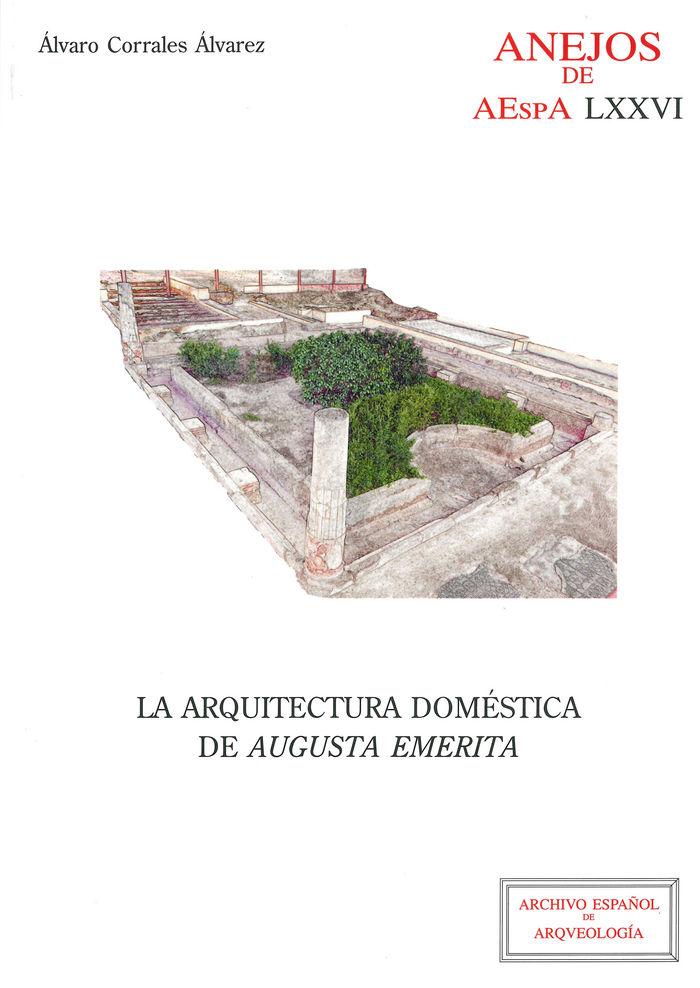 Arquitectura domestica de augusta emerita,la