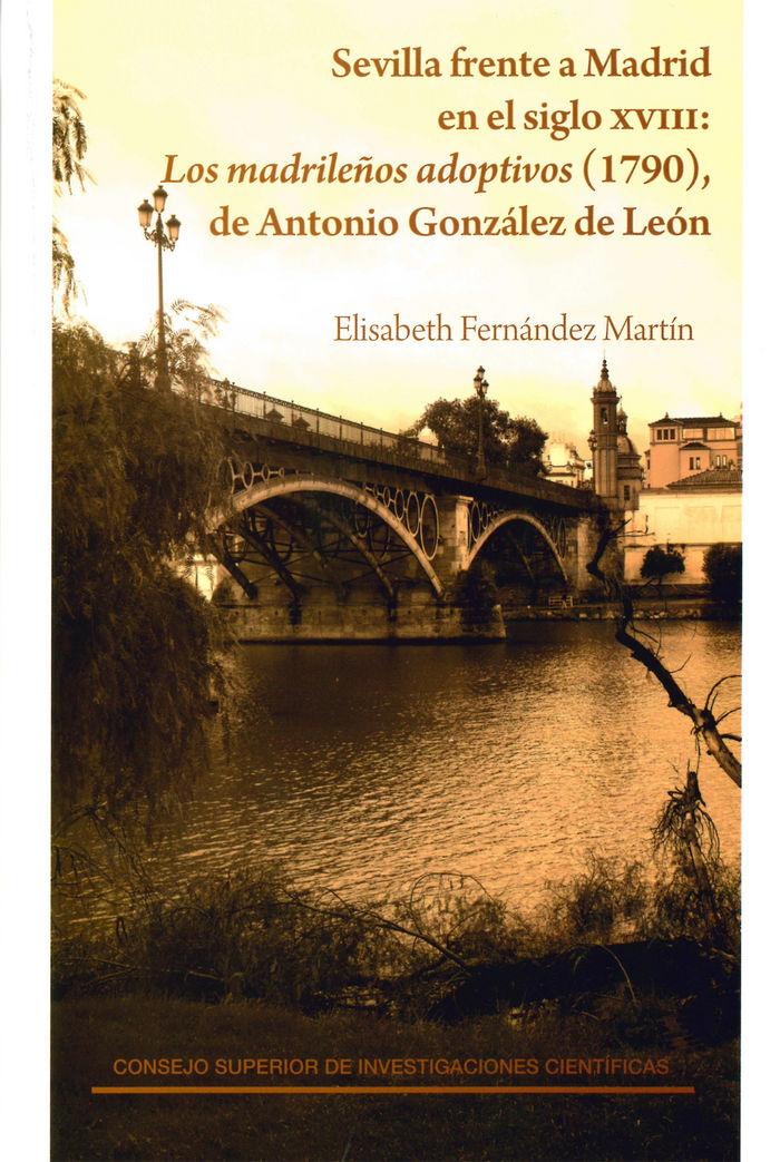 Sevilla frente a madrid en el siglo xviii: los madrileños ad