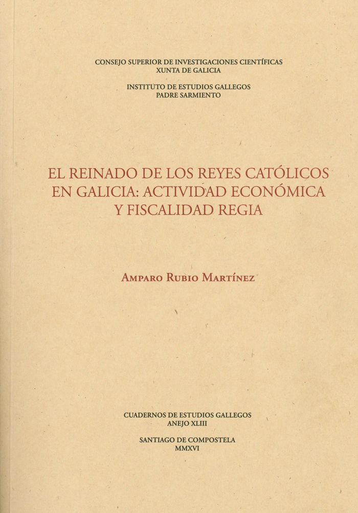 Reinado de los reyes catolicos en galicia: actividad economi