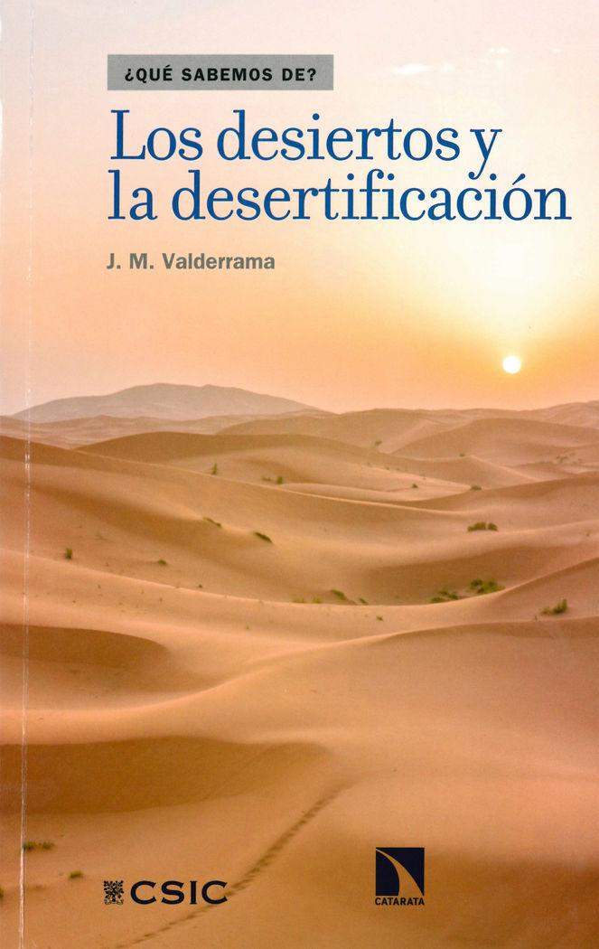 Desiertos y la desertificacion,los
