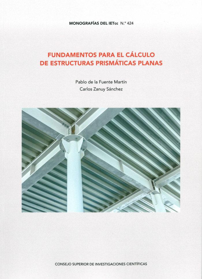 Fundamentos para el calculo de estructuras prismaticas plana