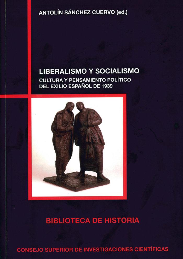 Liberalismo y socialismo: cultura y pensamiento politico del