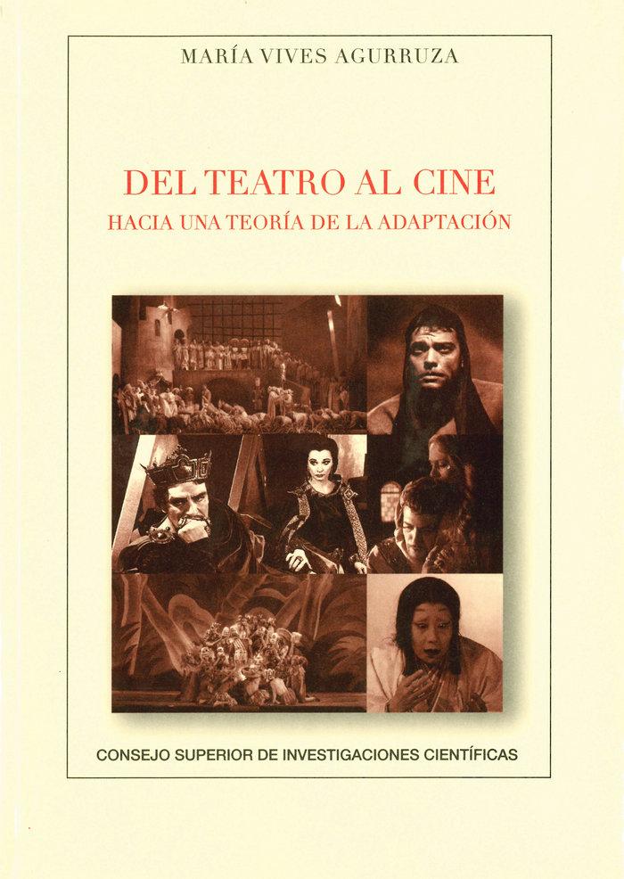 Del teatro al cine hacia una teoria de la adaptacion