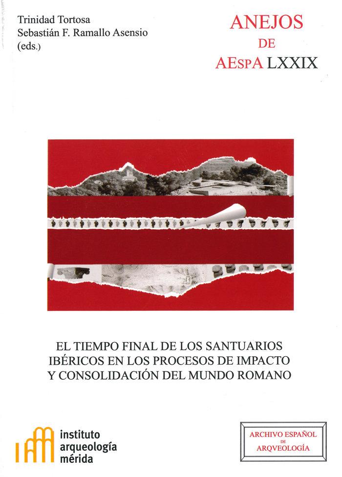 Tiempo final de los santuarios ibericos en los procesos de i