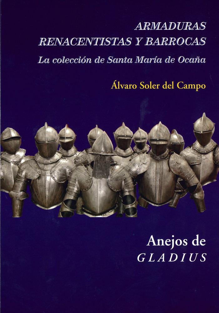 Armaduras renacentistas y barrocas: la coleccion de santa ma
