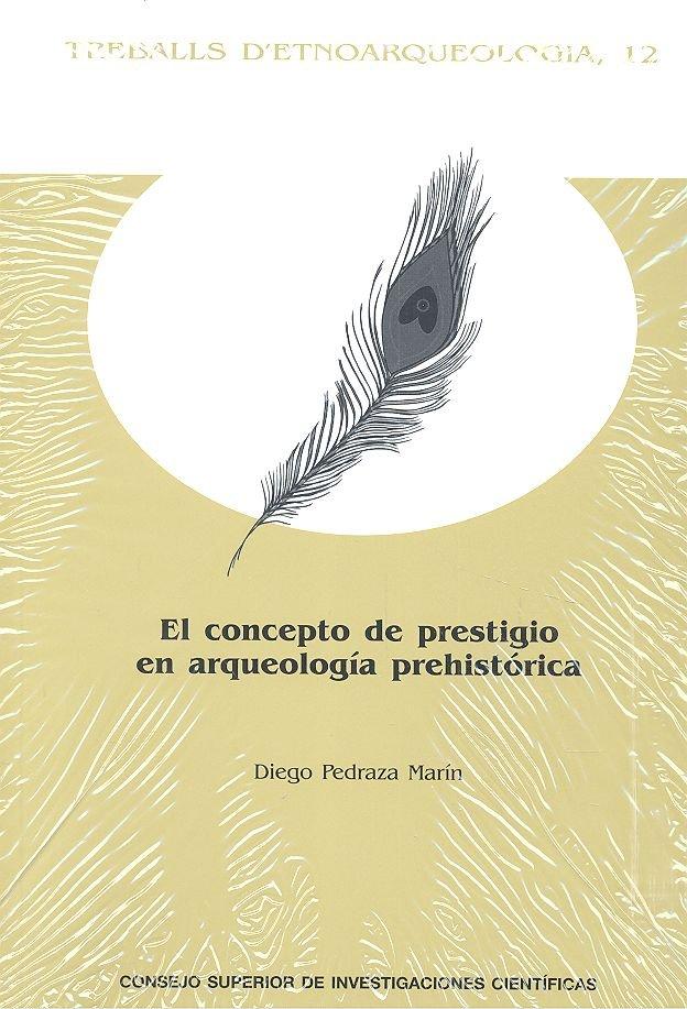 Concepto de prestigio en arqueologia prehistorica,el