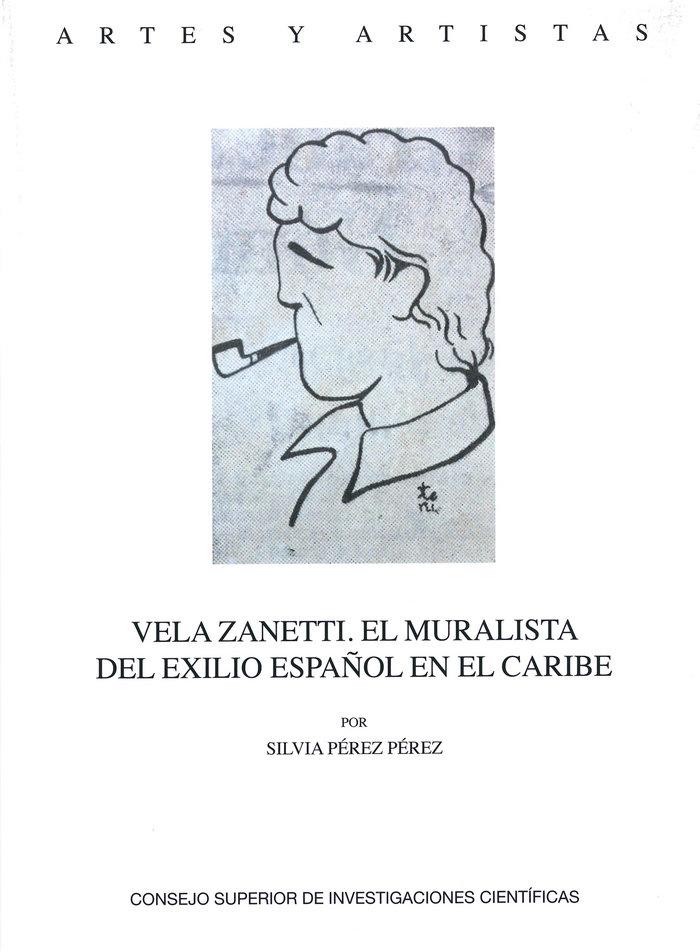 Vela zanetti el muralista del exilio espa