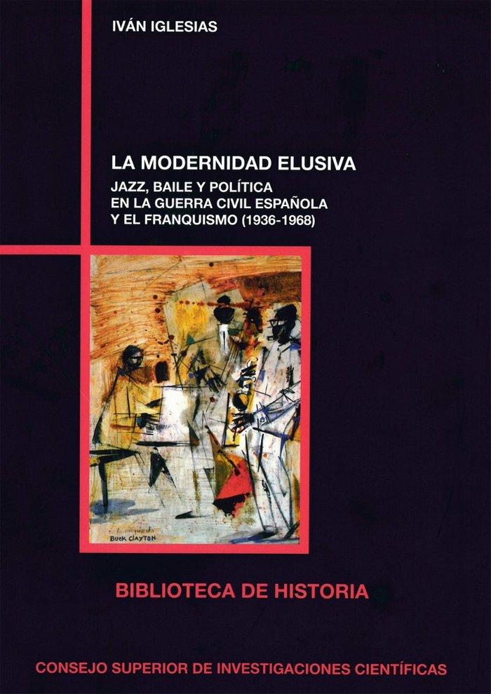 Modernidad elusiva jazz baile y politica