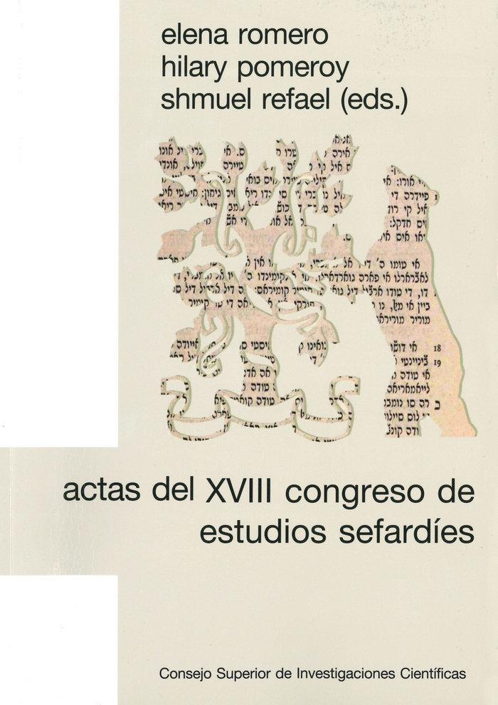Actas del xviii congreso de estudios sefardies: seleccion de
