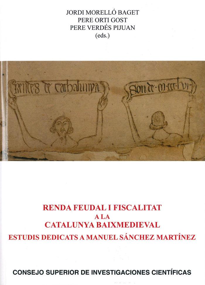 Renda feudal i fiscalitat a la catalunya baixmedieval: estud