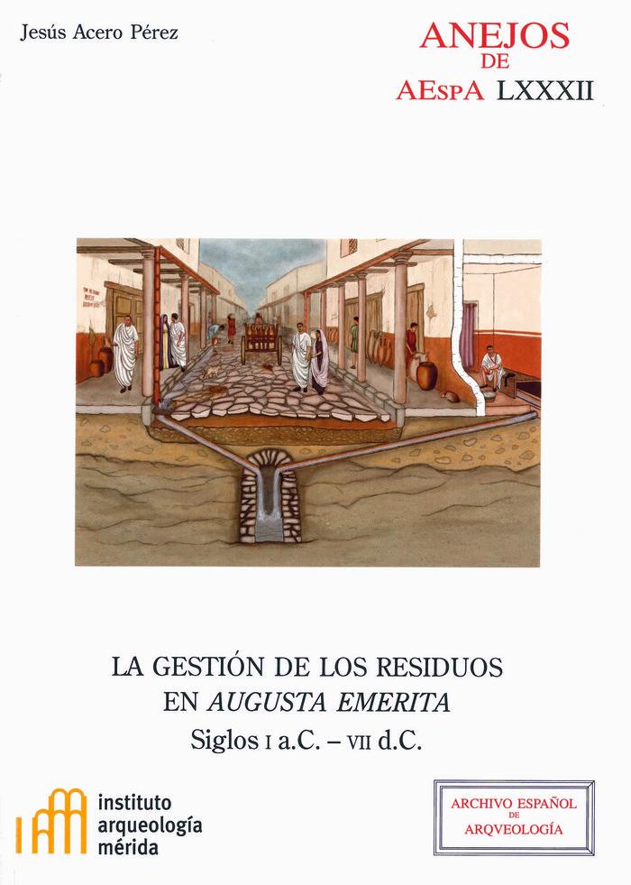 Gestion de los residuos en augusta emerita: siglos i a.c.-vi