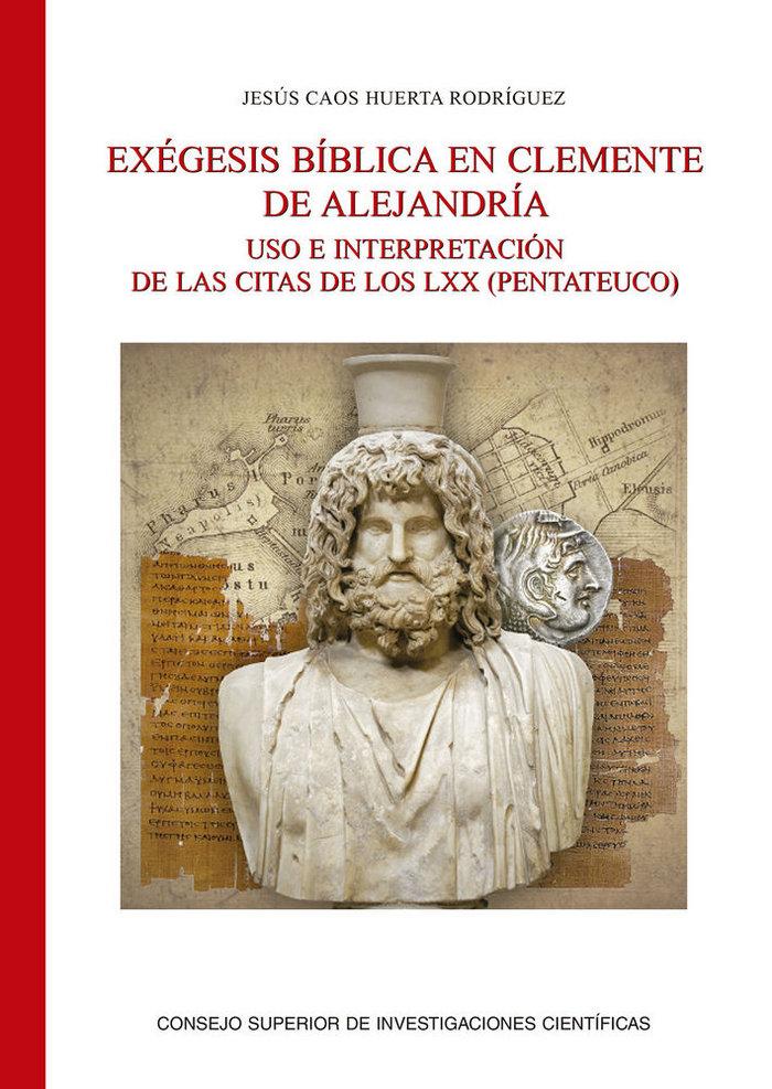 Exegesis biblica en clemente de alejandria: uso e interpreta