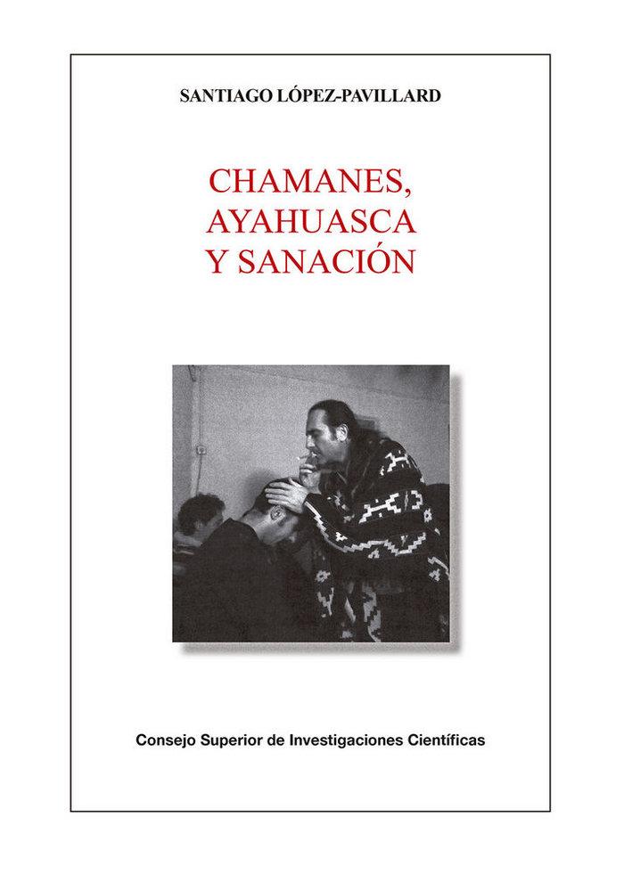 Chamanes ayahuasca y sanacion