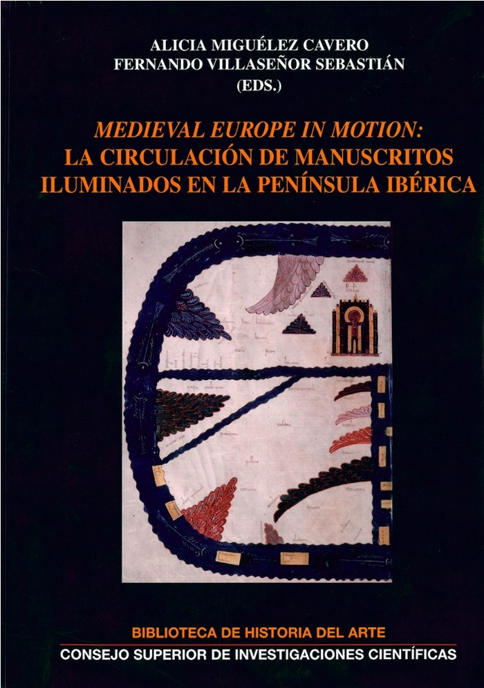 Medieval europe in motion: la circulacion de manuscritos ilu