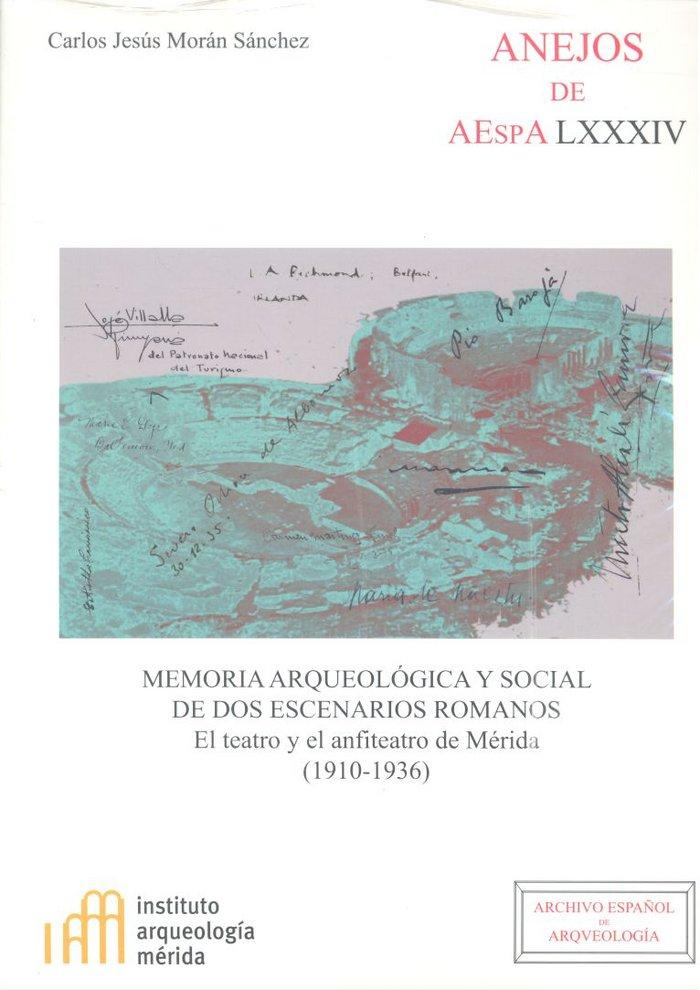Memoria arqueologica y social dos escenarios romanos