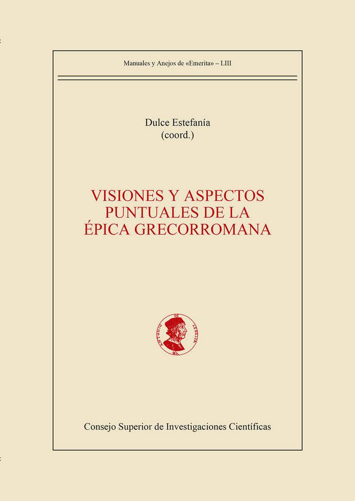 Visiones y aspectos puntuales de la epica grecorromana
