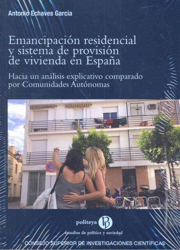 Emancipacion residencial y sistema de provision vivienda es