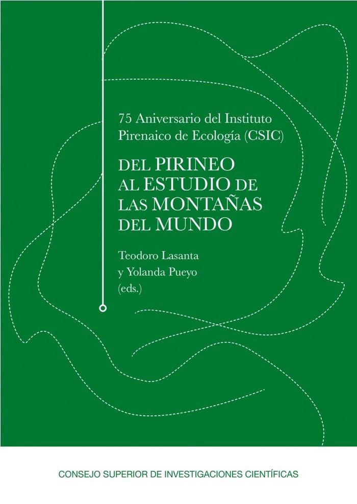75 aniversario del instituto pirenaico de ecologia (csic): d