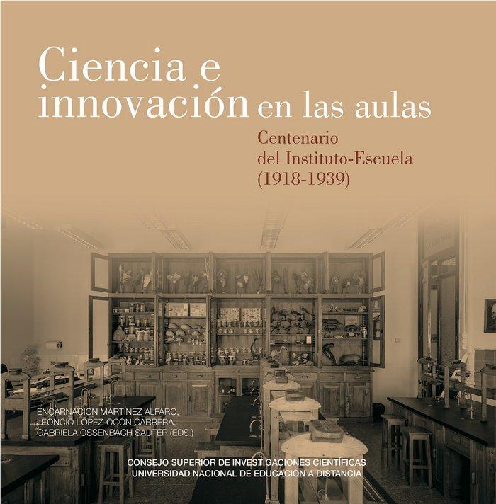 Ciencia e innovacion en las aulas  centenario del instituto