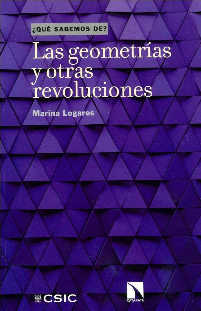 Geometrias y otras revoluciones,las